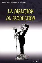 La direction de production de Jacques Faure