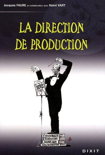 La direction de production