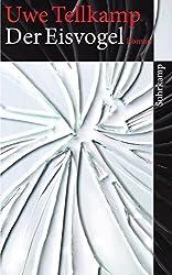 Der Eisvogel: Roman (suhrkamp taschenbuch)