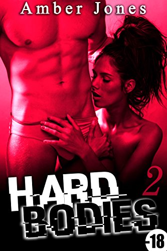 Hard Bodies (Vol. 2): (Roman Adulte)