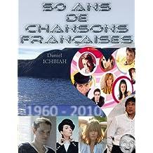 50 ans de chansons françaises (French Edition)