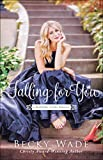 Falling for You (A Bradford Sisters Romance Book #2) (English Edition)