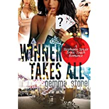 Winner Takes All (Stephanie Spicer Erotic Touch Romance Book 2)