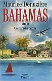 Bahamas, Tome 3 : Un paradis perdu