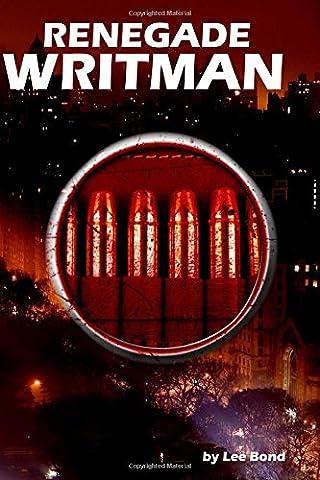 Renegade Writman (Cross-Cycle Universe)
