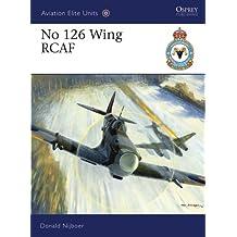 No 126 Wing RCAF (Aviation Elite Units)