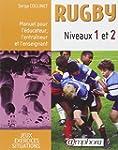 Rugby niveaux 1 et 2 : Manuel pour l'...