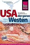 USA - der ganze Westen: Das Handbuch für individuelles Entdecken