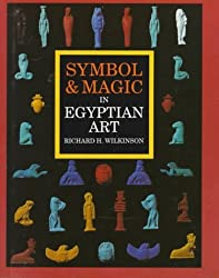 Symbol & Magic in Egyptian Art by Richard H. Wilkinson (1994-03-23)