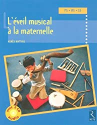 Eveil musical à la maternelle (+ 2 CD audio)