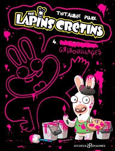 The lapins crétins, Tome 4 : Gribouillages par Mistablatte