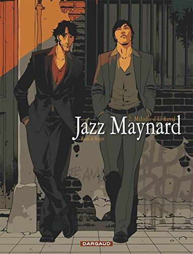 Jazz Maynard - tome 2 - Mélodie d'El Raval