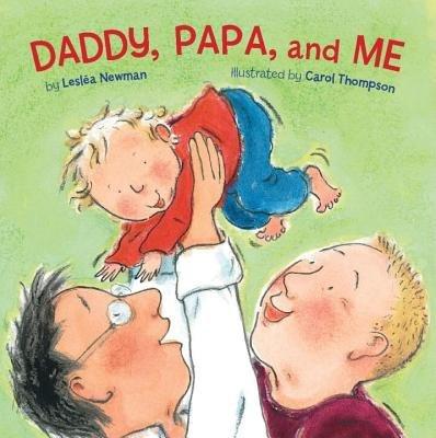 Daddy Papa and Me[DADDY PAPA & ME-BOARD][Board Books]