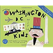 Fodor's Around Washington, D.C. with Kids (Travel Guide, Band 7)