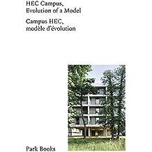 HEC Campus: Evolution of a Model