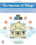 Tap into the Internet of Things (IoT) with innovative projects!                                The Internet of Things:Do-It-Yourself at Home Projects for Arduino, Raspberry Pi, and BeagleBone Black              gets you started wor...