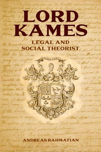 Lord Kames: Legal and Social Theorist by Andreas Rahmatian (2015-05-20)