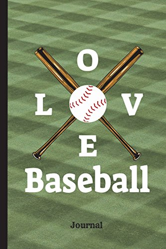 Love Baseball Journal: Wide Ruled Journal Paper, Daily Writing Notebook Paper, 100 Lined Pages (6