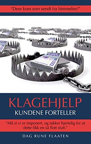 Klagehjelp: Kundene forteller (Norwegian Edition) por Dag Rune Flaaten