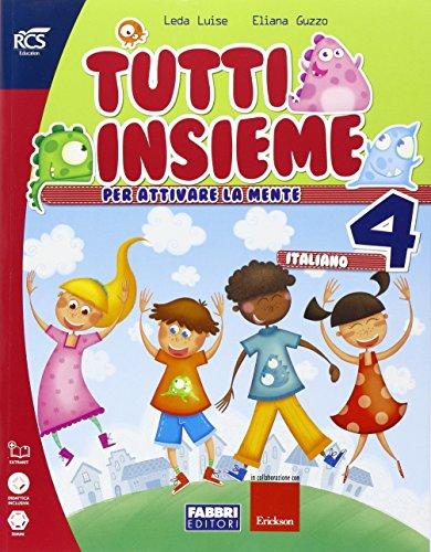 Tutti insieme italiano. Con più forti in. Per la 4ª classe elementare. Con espansione online