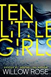 #3: Ten Little Girls (Rebekka Franck Book 9)