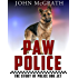 Paw Police: The Story of Police Dog Jet