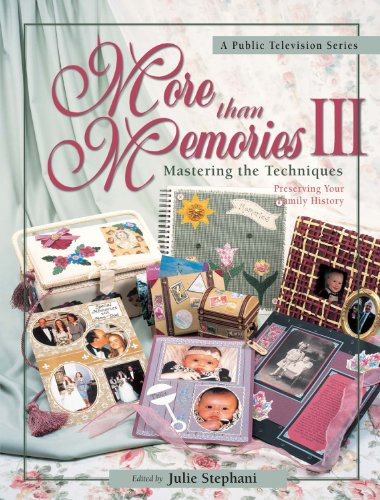 More than Memories III: Mastering the Techniques (English Edition) -