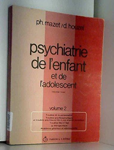 Mazet ph. , houzel d. - Psychiatrie de l enfant et de l adolescent volume 2