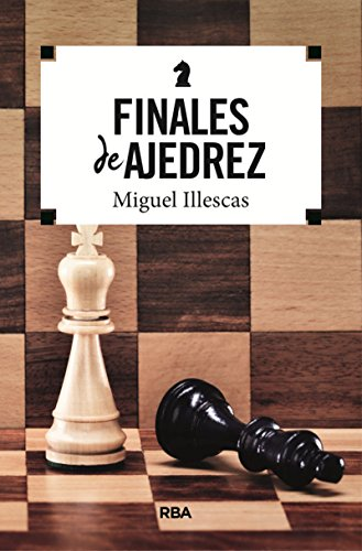 Finales de ajedrez (PRACTICA)