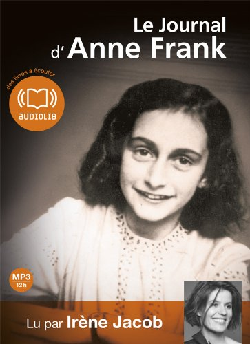 Le journal d'Anne Frank: Livre audio - 2 CD MP3-497 Mo + 490 Mo (op)