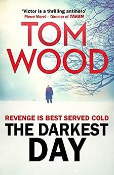 The Darkest Day: (Victor the Assassin 5) (English Edition) von [Wood, Tom]