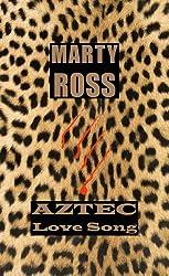 Aztec Love Song