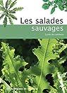 Les salades sauvages : Guide de cueillette par Écologistes de l'Euzière