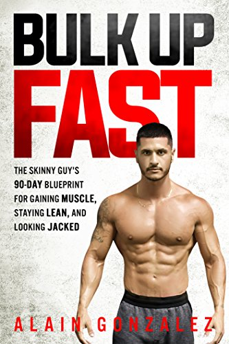 Bulk up fast the skinny guys 90 day blueprint for gaining muscle bulk up fast the skinny guys 90 day blueprint for gaining muscle staying malvernweather Gallery