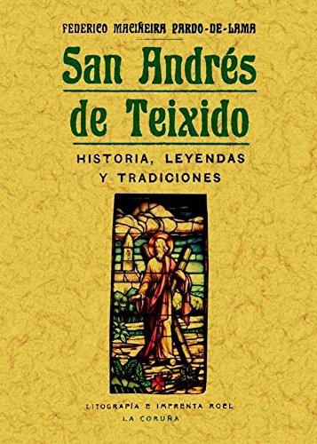 San Andrés de Teixido: historia, leyendas y tradiciones por Federico Maciñeira Pardo-de-Lama