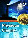 Physique chimie 5ème livre de l'élève édition 2006