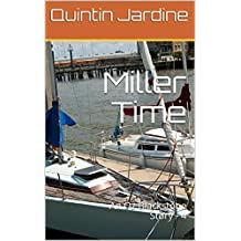Miller Time: An Oz Blackstone Story - 4