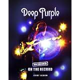 Deep Purple - Uncensored On the Record (English Edition)