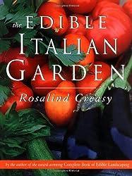 The Edible Italian Garden (Edible Garden Series) by Rosalind Creasy (2000-03-02)
