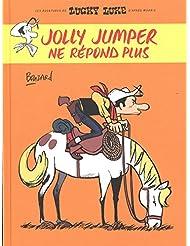Jolly Jumper ne répond plus - tome 0 - Jolly Jumper ne répond plus