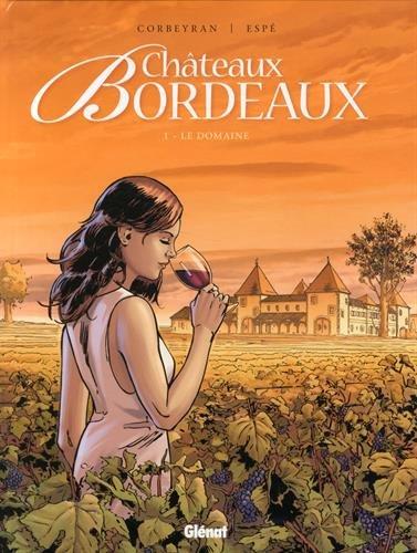 Châteaux Bordeaux, Tome 1 : Le domaine : 48H BD 2015