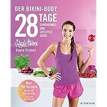 28 Tage zum Bikini-Body: Ernährungs- und Lifestyleguide