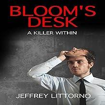Bloom's Desk: A Killer Within