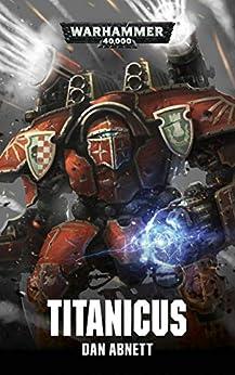 Titanicus (Warhammer 40,000) (English Edition)