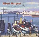 Albert Marquet - Itinéraires maritimes