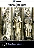 Image de Escultura gótica (Historia del Arte Español nº 20)