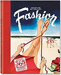 TASCHEN 365 Day-by-Day: Fashion Ads of the 20th Century by TASCHEN (2012) Hardcover