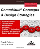 CommVault Concepts & Design Strategies