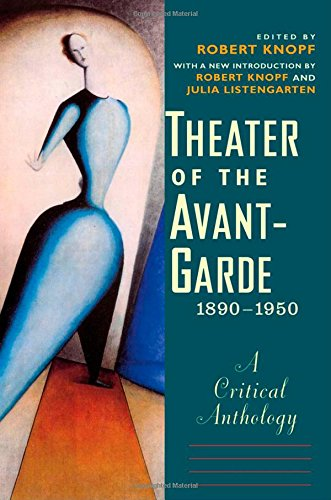 theater-of-the-avant-garde-1890-1950-a-critical-anthology