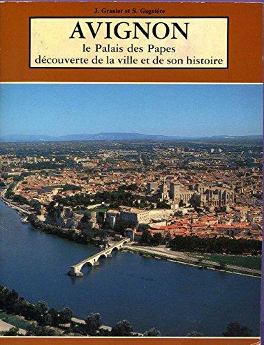 Avignon : le palais des papes découverte de la ville et de son histoire